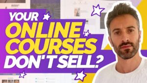 Here's Why Your Online Courses Don't Sell