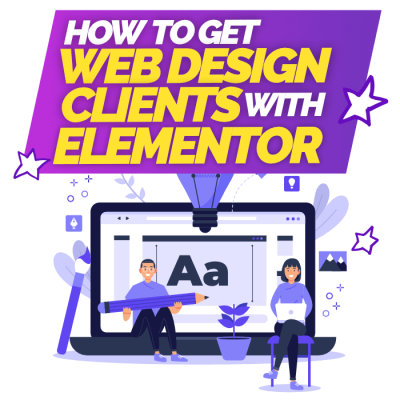 How to Get Webdesign Clients With Elementor